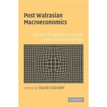 -Post Walrasian Macroeconomics:Beyond the Dynamic Stochastic General Equilibrium Model on JD