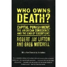 anthropology-Who Owns Death? Capital Punishment the American Conscience and the End of Executions on JD